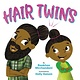 Little, Brown Books for Young Readers Hair Twins