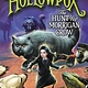 Little, Brown Books for Young Readers Hollowpox: The Hunt for Morrigan Crow