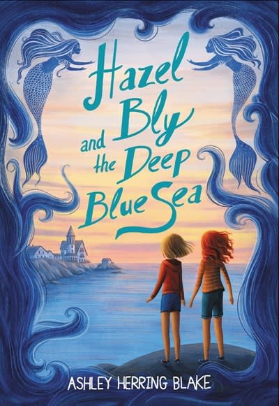 Little, Brown Books for Young Readers Hazel Bly and the Deep Blue Sea