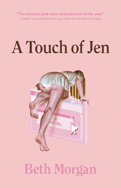 Little, Brown and Company A Touch of Jen: A novel