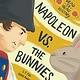 Kids Can Press Napoleon vs. the Bunnies