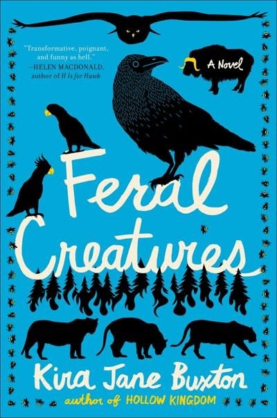 Grand Central Publishing Feral Creatures: A novel