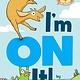 Hyperion Books for Children Elephant & Piggie Bookclub: I'm On It