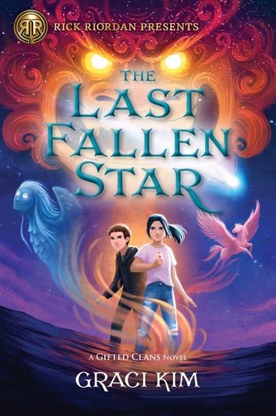 Rick Riordan Presents The Last Fallen Star (A Gifted Clans Novel)