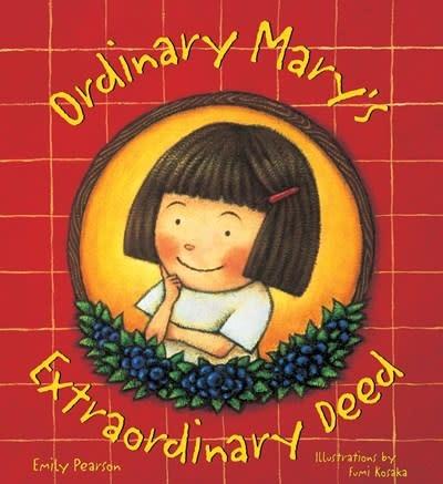 Ordinary Mary's Extraordinary Deed