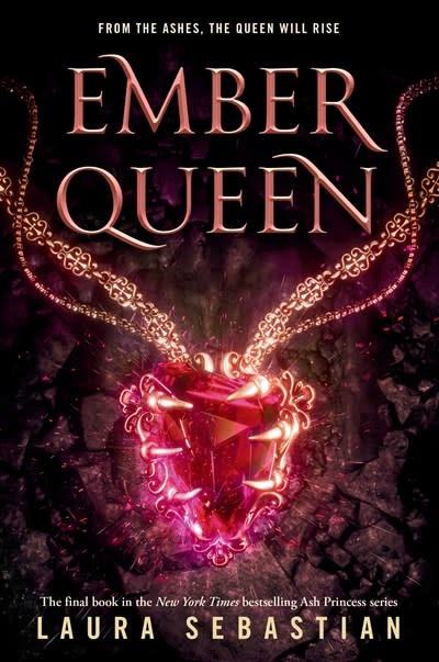 Delacorte Press Ash Princess 03 Ember Queen