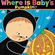 Katz Baby: Where Is Baby's Pumpkin?