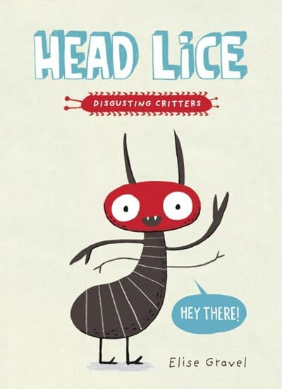 Disgusting Critters: Head Lice