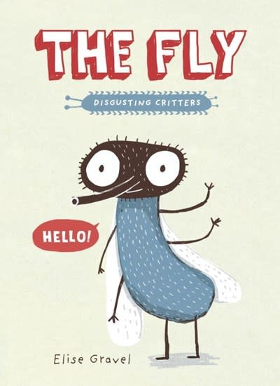 Disgusting Critters: The Fly