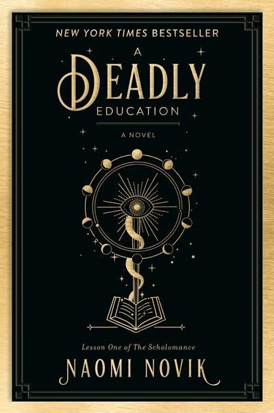 Del Rey A Deadly Education: A novel