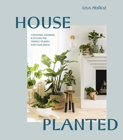 Ten Speed Press House Planted