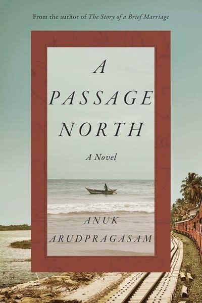 Hogarth A Passage North: A novel