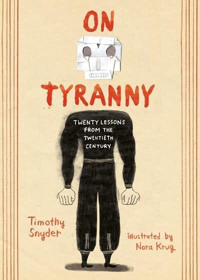 Ten Speed Press On Tyranny Graphic Edition