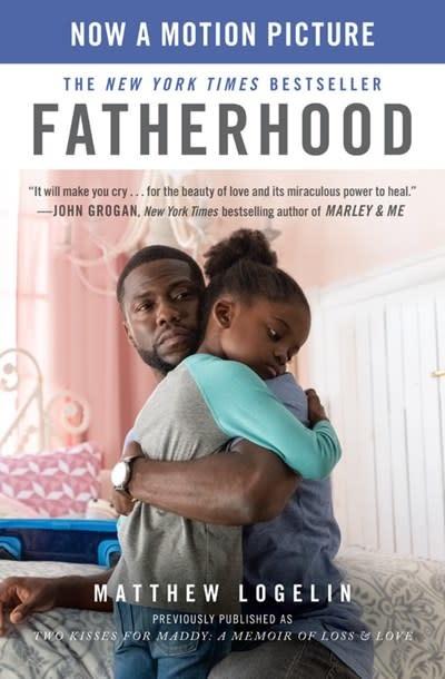 Grand Central Publishing Fatherhood: A Memoir of Loss & Love