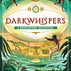 Brightstorm: Darkwhispers