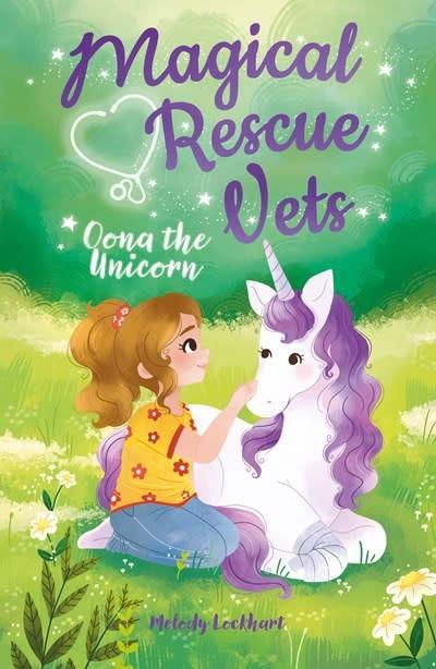 Arcturus Magical Rescue Vets: Oona the Unicorn