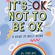 Sterling Children's Books It's OK Not to Be OK