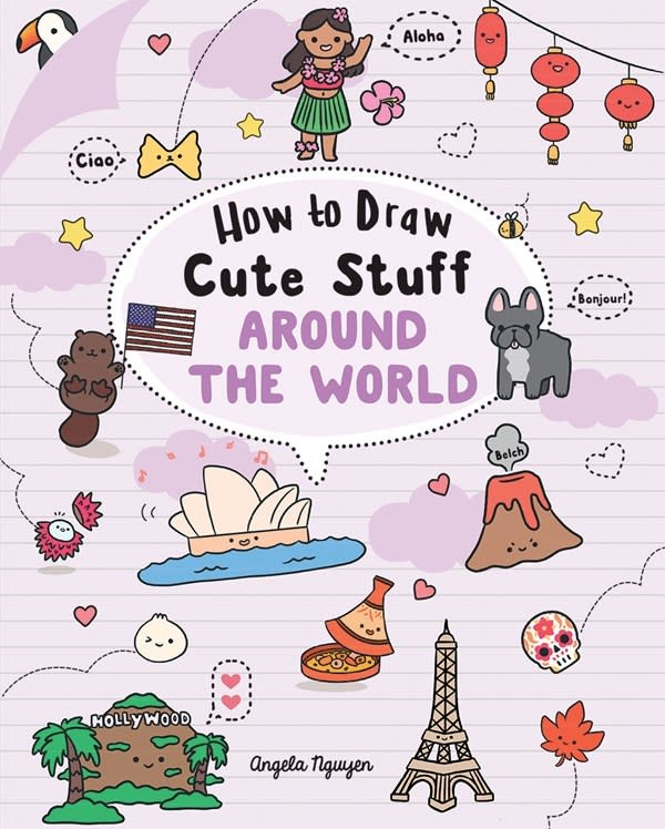 Sterling Children's Books How to Draw Cute Stuff: Around the World