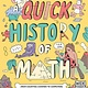 Wide Eyed Editions A Quick History of Math