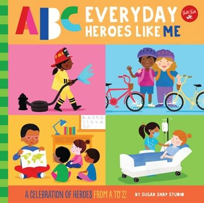 Walter Foster Jr ABC for Me: ABC Everyday Heroes Like Me