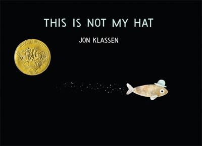 Candlewick Hat Trilogy 02 This is Not My Hat