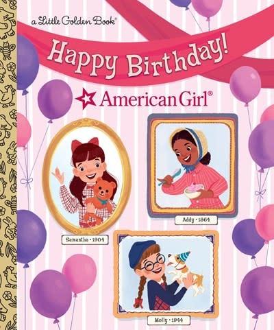 Golden Books Happy Birthday! (American Girl)