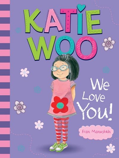 Picture Window Books Katie Woo, We Love You!