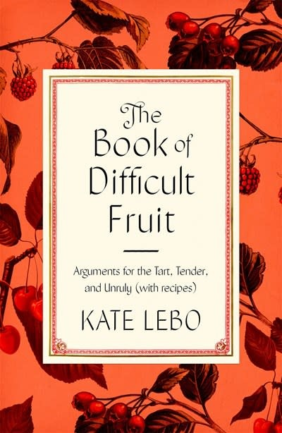 Farrar, Straus and Giroux The Book of Difficult Fruit