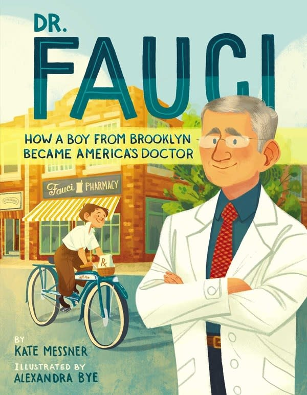 Simon & Schuster Books for Young Readers Dr. Fauci: How a Boy from Brooklyn Became America's Doctor