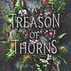 HarperTeen A Treason of Thorns