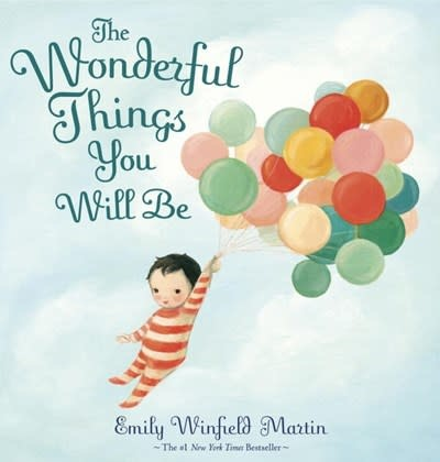 Random House Books for Young Readers The Wonderful Things You Will Be