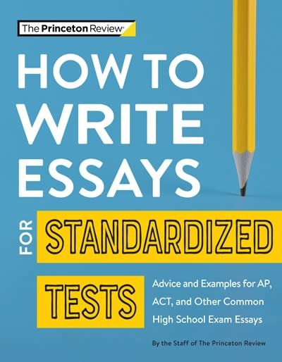 Princeton Review How to Write Essays for Standardized Tests