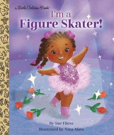 Golden Books I'm a Figure Skater!