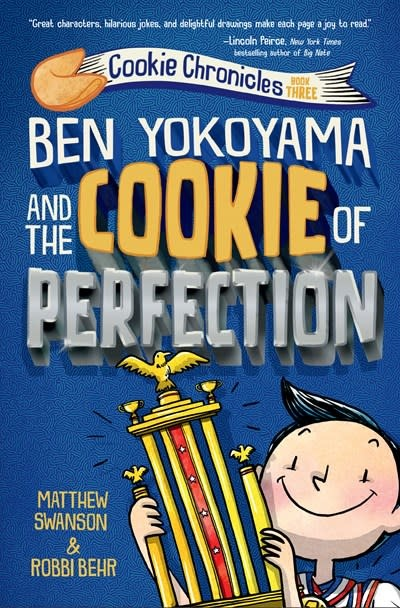 Knopf Books for Young Readers Ben Yokoyama and the Cookie of Perfection
