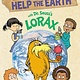 Random House Books for Young Readers 101 Ways to Help the Earth with Dr. Seuss's Lorax
