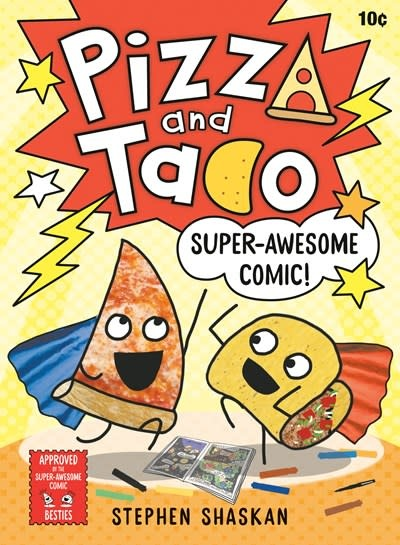 Random House Books for Young Readers Pizza and Taco: Super-Awesome Comic!