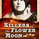 Crown Books for Young Readers Killers of the Flower Moon: Adapted for Young Readers
