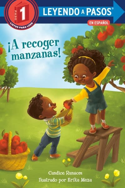 Random House Books for Young Readers ¡A recoger manzanas! (Apple Picking Day! Spanish Edition)