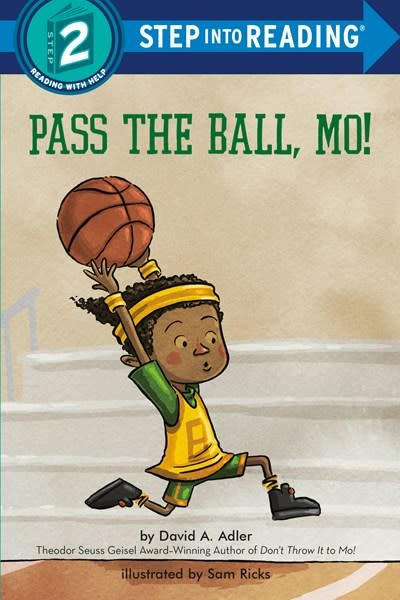 Random House Books for Young Readers Pass the Ball, Mo! (Step-into-Reading, Lvl 2)