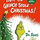 Random House Books for Young Readers How the Grinch Stole Christmas!