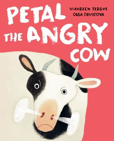 Tundra Books Petal the Angry Cow