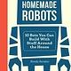 No Starch Press Homemade Robots