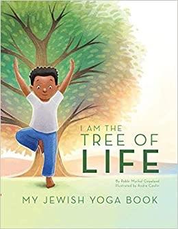 I Am the Tree of Life: My Jewish Yoga Book