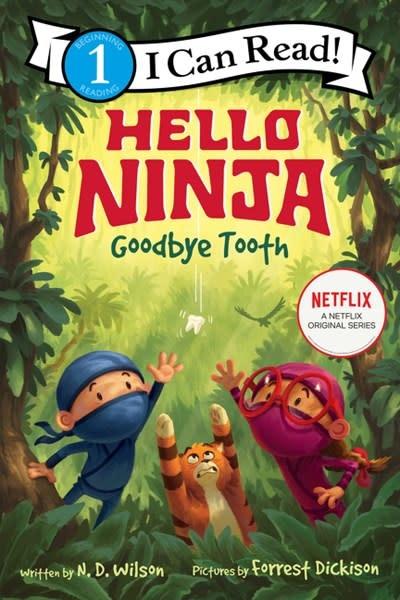 HarperCollins Hello, Ninja. Goodbye, Tooth! (I Can Read!, Lvl 1)