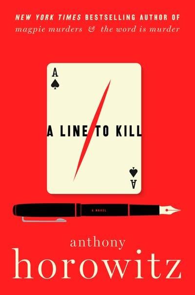 Harper Hawthorne & Horowitz Mysteries #3 A Line to Kill