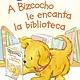 HarperCollins Espanol A Bizcocho le encanta la biblioteca