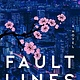 Custom House Fault Lines: A novel