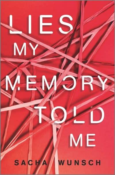 Inkyard Press Lies My Memory Told Me