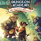 HarperCollins Dungeons & Dragons: Dungeon Academy: No Humans Allowed!