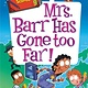 HarperCollins My Weirder-est School #9: Mrs. Barr Has Gone Too Far!